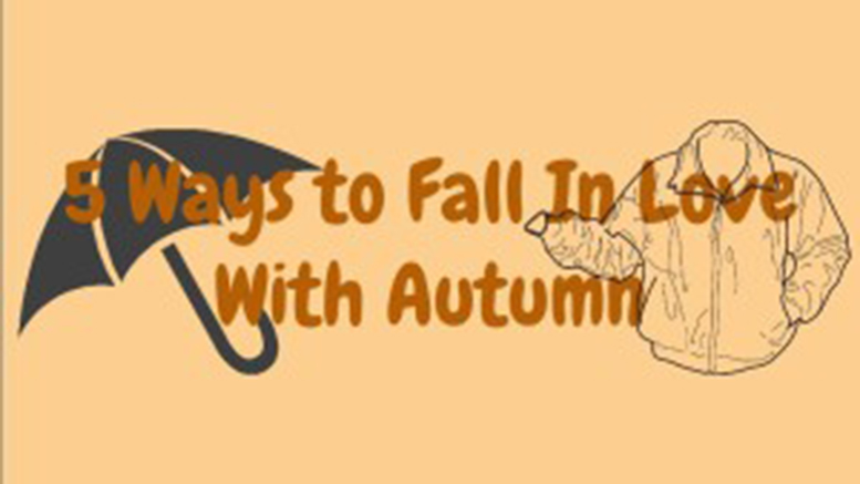 Five Ways to Fall in Love with Autumn