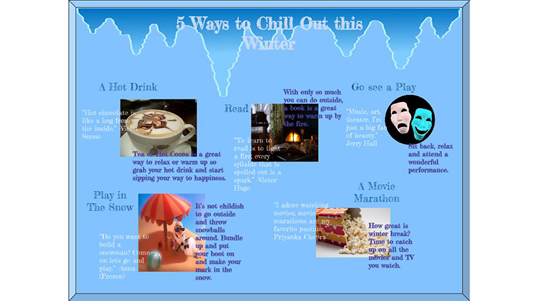 5 Ways to Chill Out This Winter