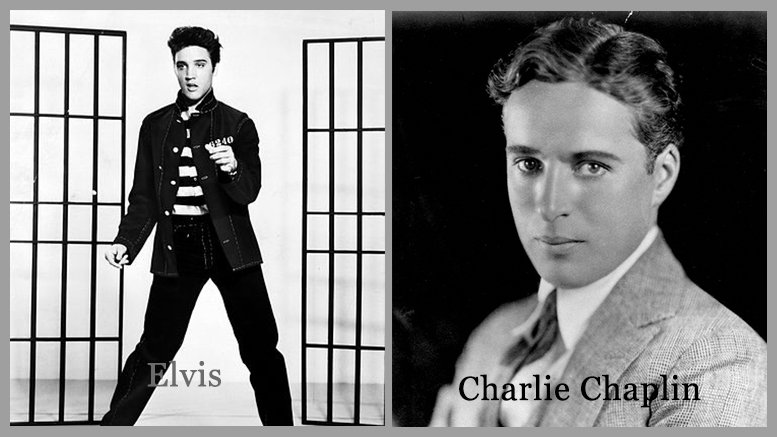 Failure to Success: Elvis Presley and Charlie Chaplin